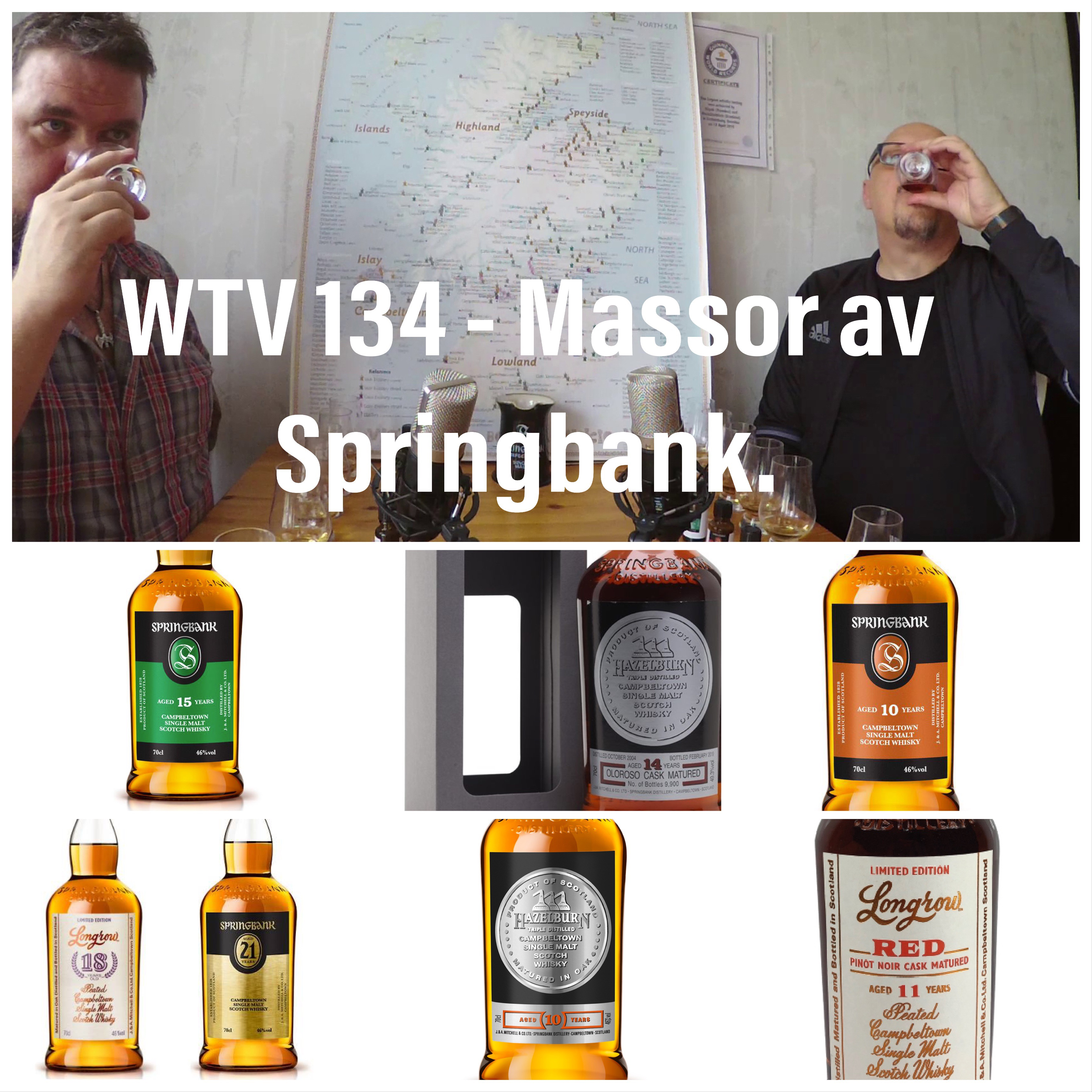 WTV 134 – Massor av Springbank