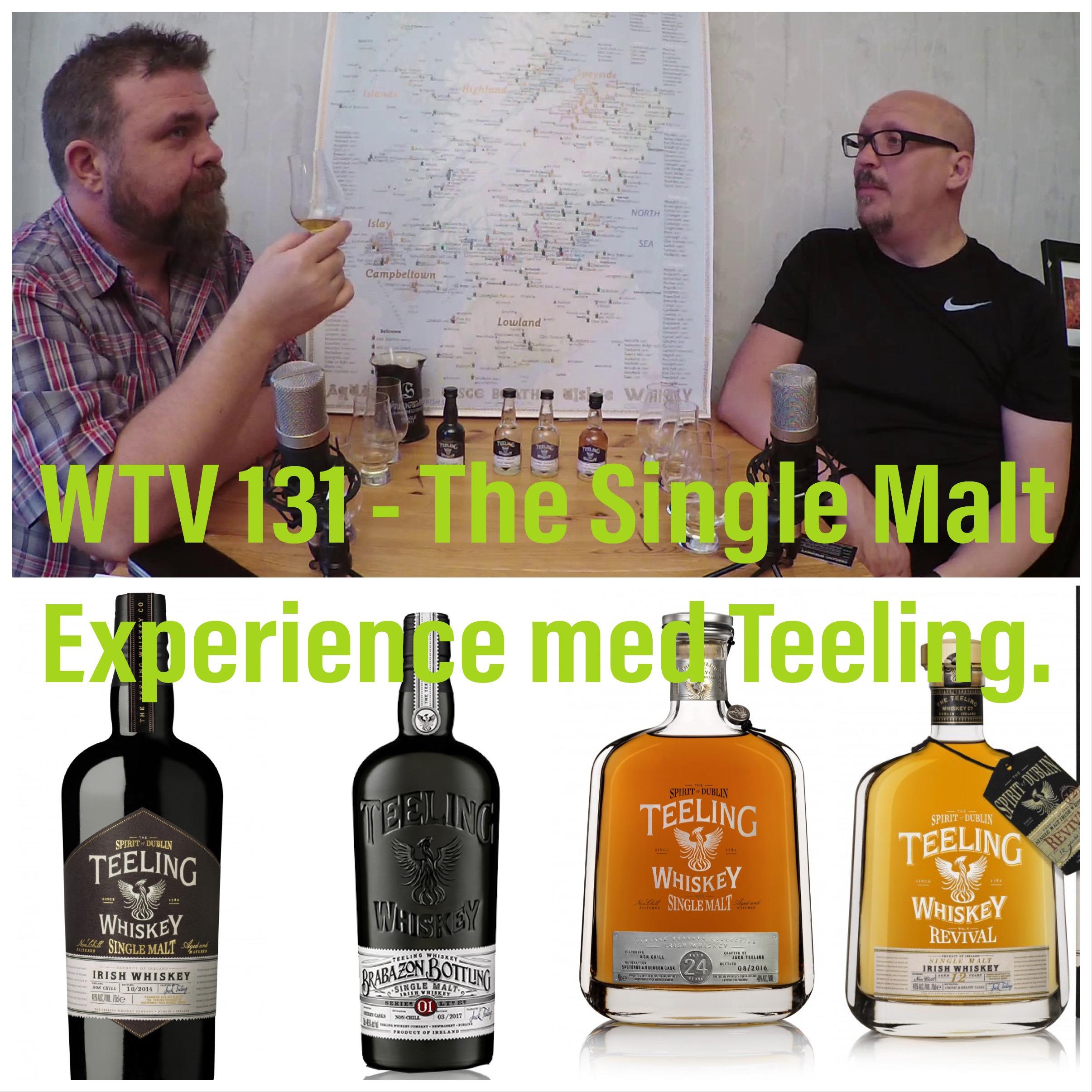 WTV 131 – The Single Malt Experience med Teeling