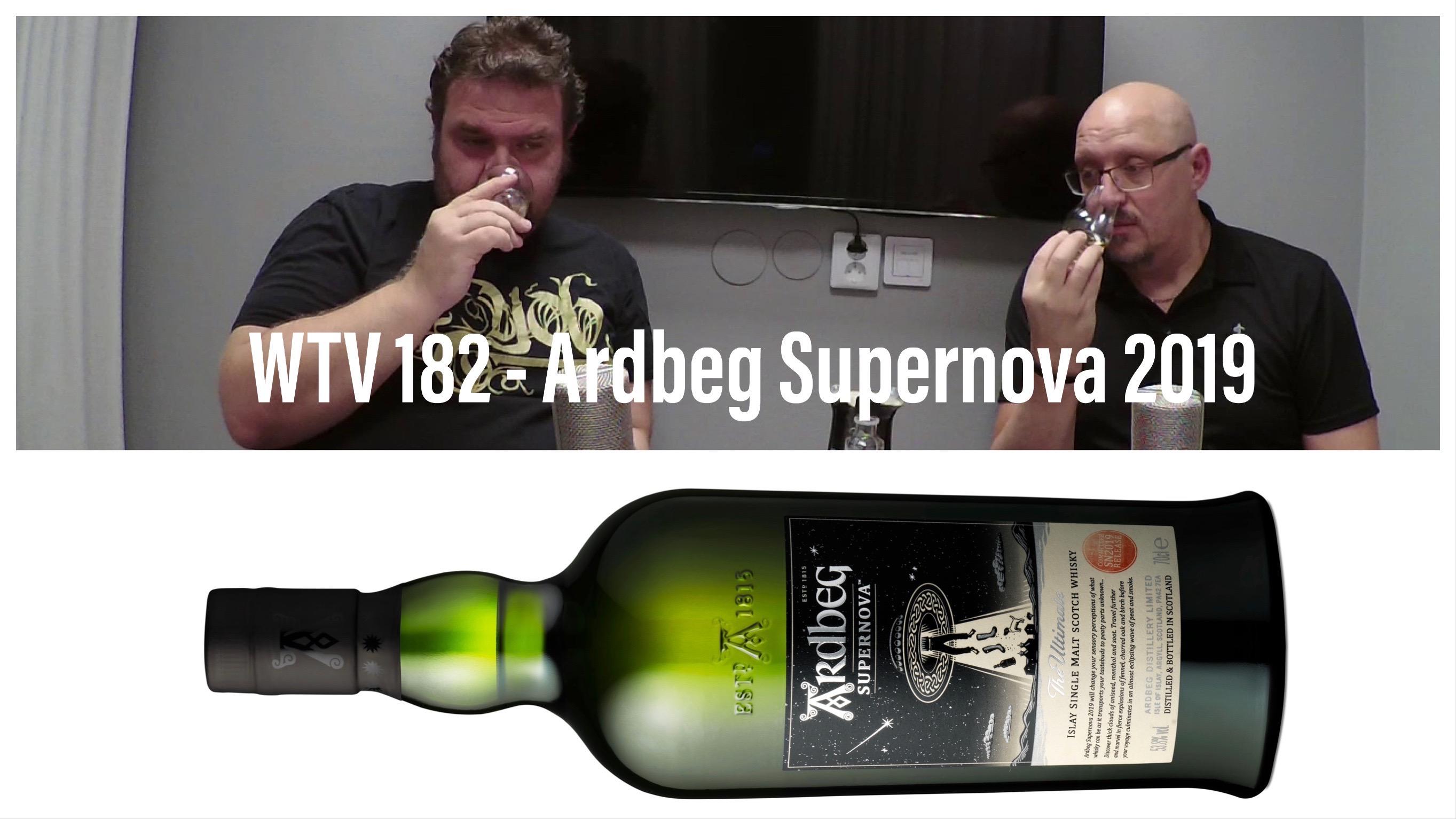 WTV 182 – Ardbeg Supernova 2019