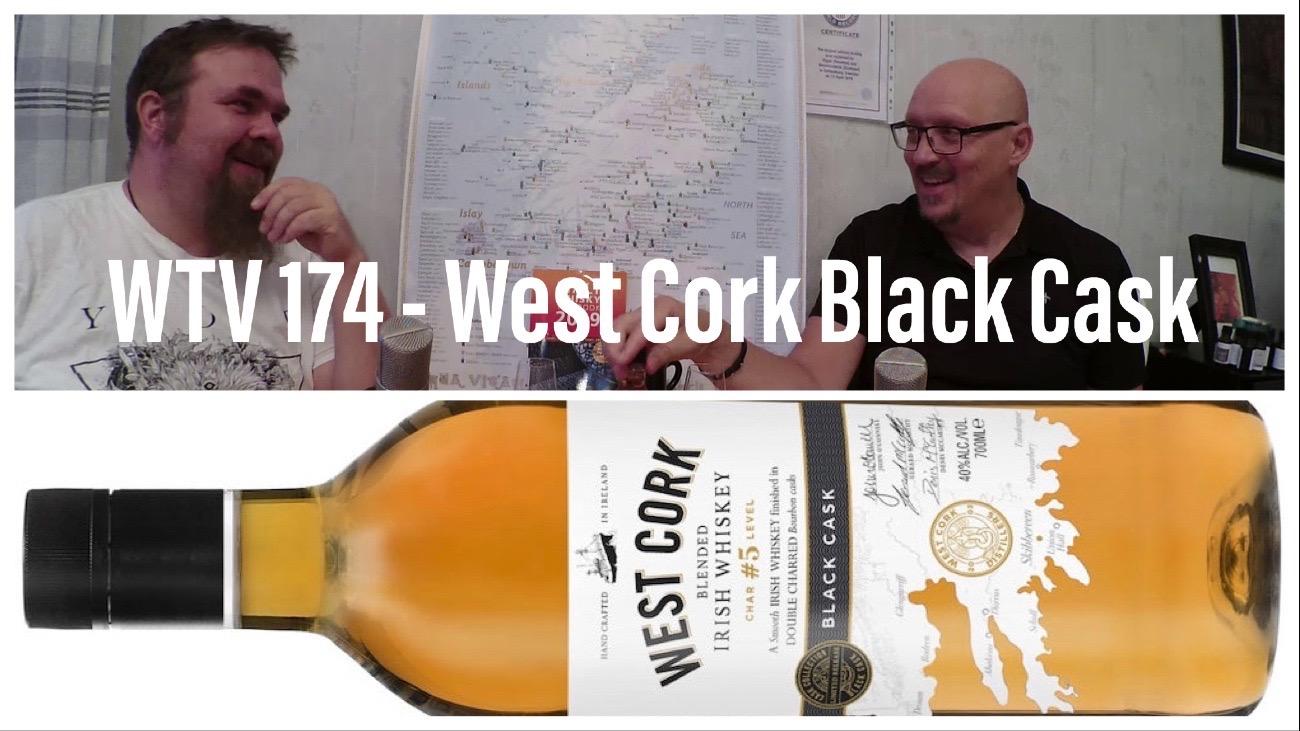 WTV 174 – West Cork Black Cask